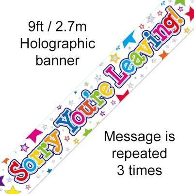 9ft Banner Sorry You're Leaving Stars Holographic