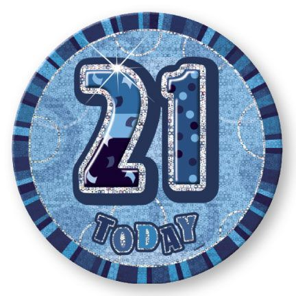 "BLUE ""21"" TODAY PRISM AGE BIRTHDAY BADGES"