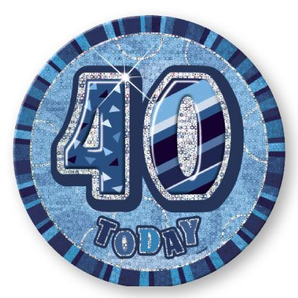 "BLUE ""40"" TODAY PRISM AGE BIRTHDAY BADGES"