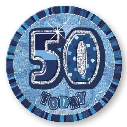 "BLUE ""50"" TODAY PRISM AGE BIRTHDAY BADGES"
