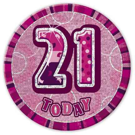 "PINK ""21"" TODAY PRISM AGE BIRTHDAY BADGES"