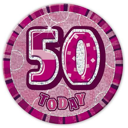 "PINK ""50"" TODAY PRISM AGE BIRTHDAY BADGES"