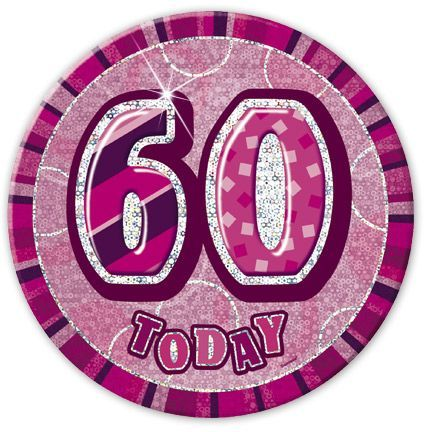 "PINK ""60"" TODAY PRISM AGE BIRTHDAY BADGES"
