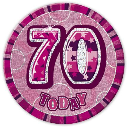 "PINK ""70"" TODAY PRISM AGE BIRTHDAY BADGES"
