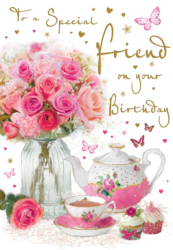 To A Special Friend On Your Birthday Flowers